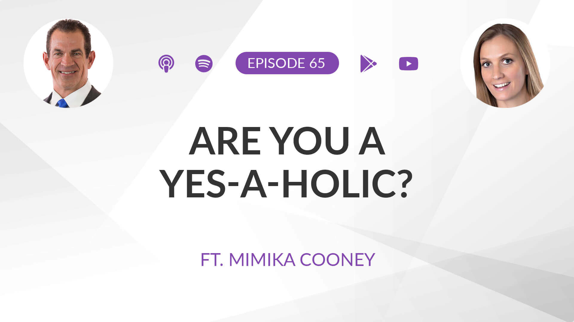 Ep 65: Are you a YES-a-holic? ft. Mimika Cooney