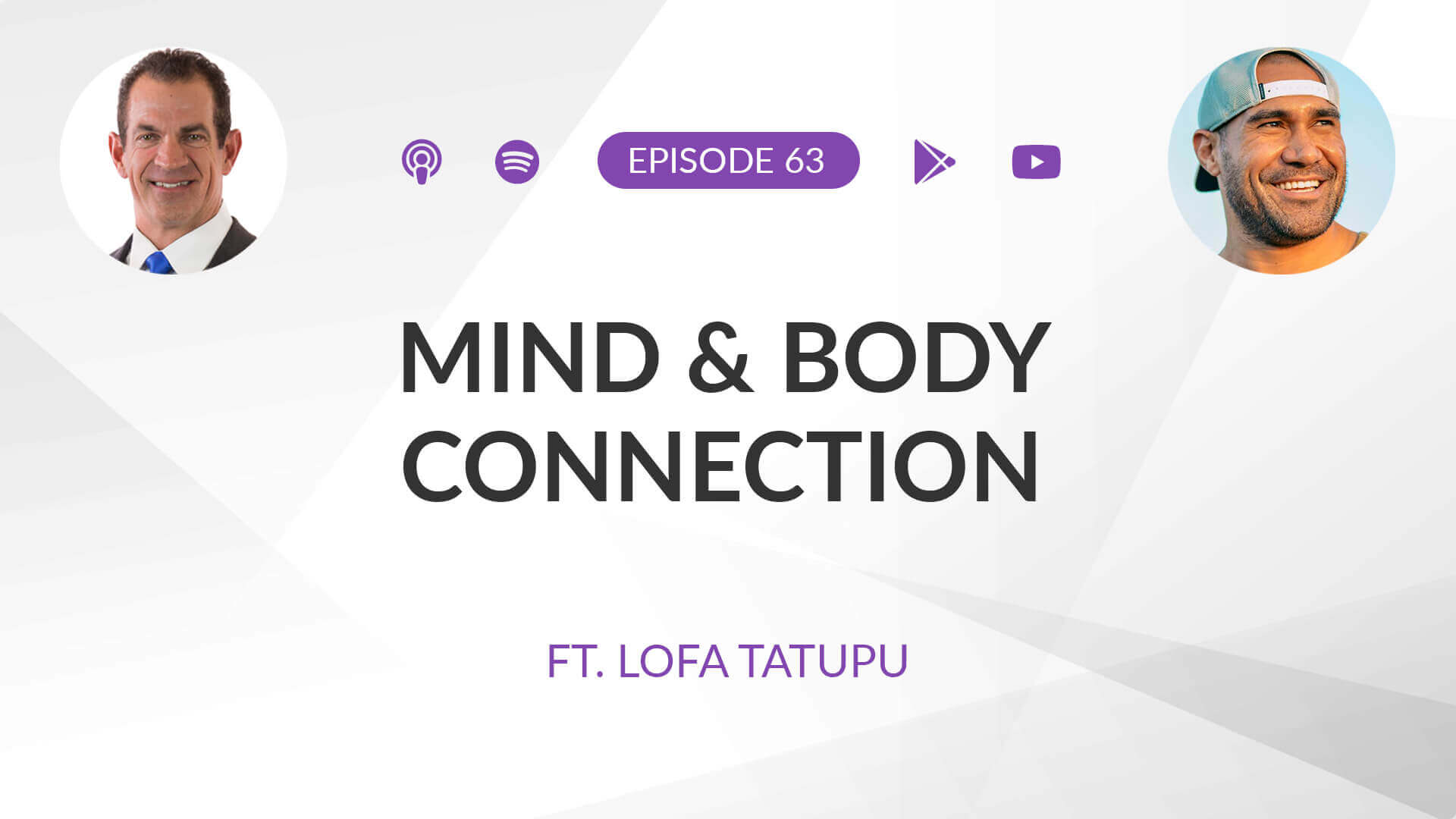 Ep 63: The Mind and Body Connection ft. Lofa Tatupu