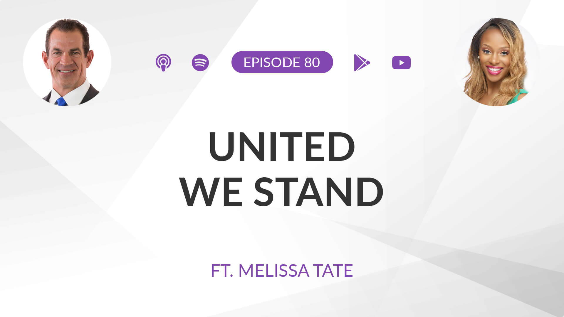 Ep 80: United We Stand ft. Melissa Tate