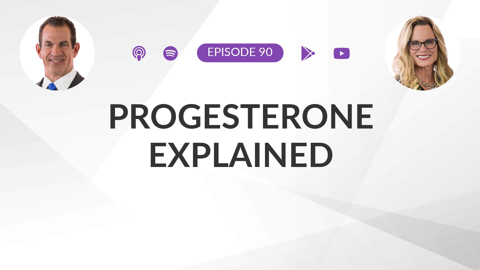 Ep 90: Progesterone Explained